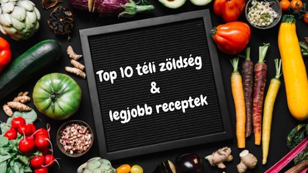 Top 10 téli zöldség és a legjobb receptek