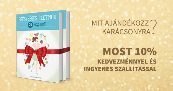 Kinek lesz tökéletes karácsonyi ajándék az Egészséges életmód 21 nap alatt című könyv?